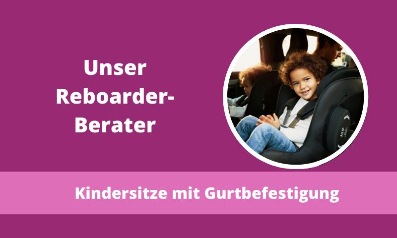 Kindersitzberatung-gegurtete-Reboarder