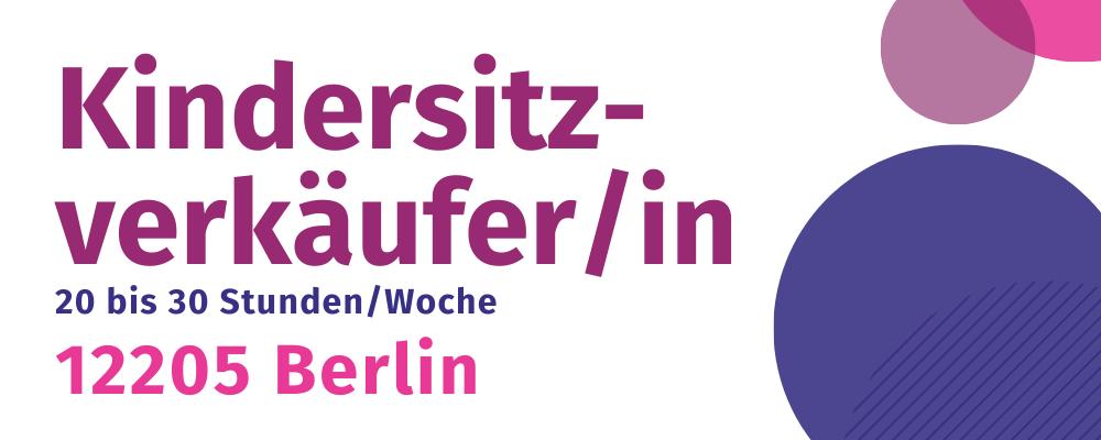 Jobangebot 12205 Berlin Kindersitzfachhandel