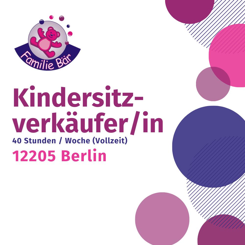 Stellenangebot Kindersitzberater Berlin